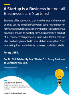 A Startup is a Business by Lakshman Singh