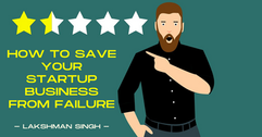 how to save your startup business from f