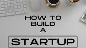 How to Build a Startup Business