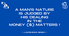 a man's nature is judged by his dealing