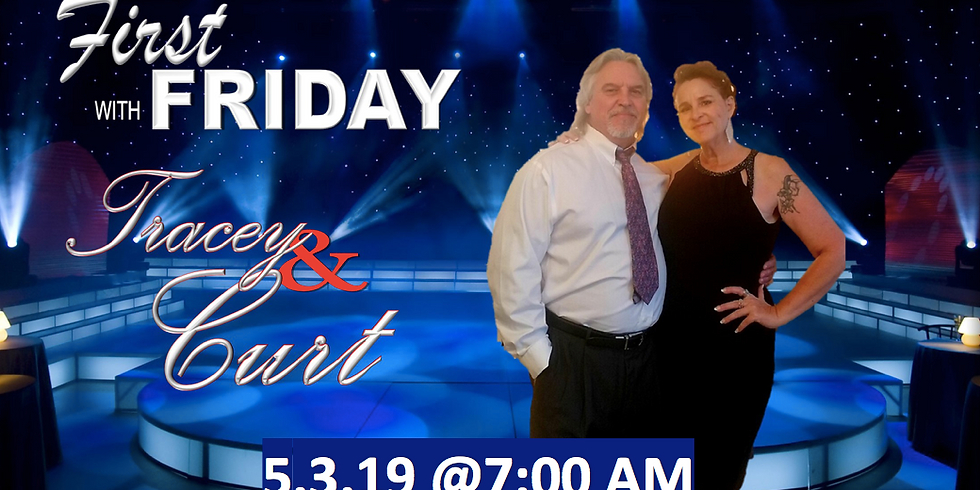 First Friday with Tracey & Curt