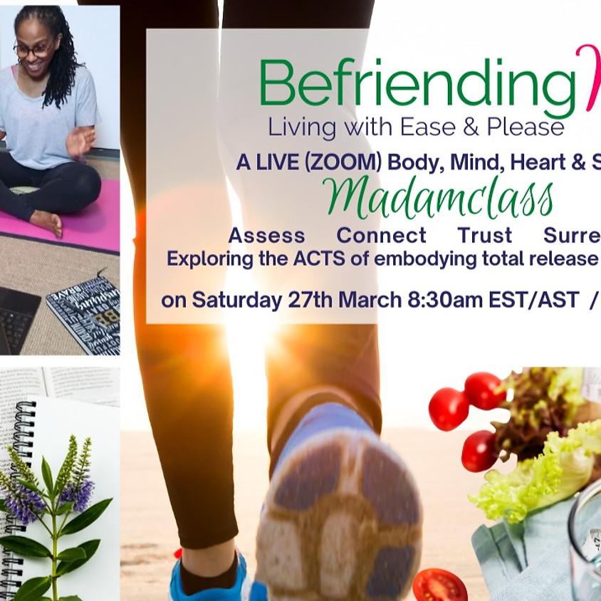 'Befriending ME' - Living with Ease & Please