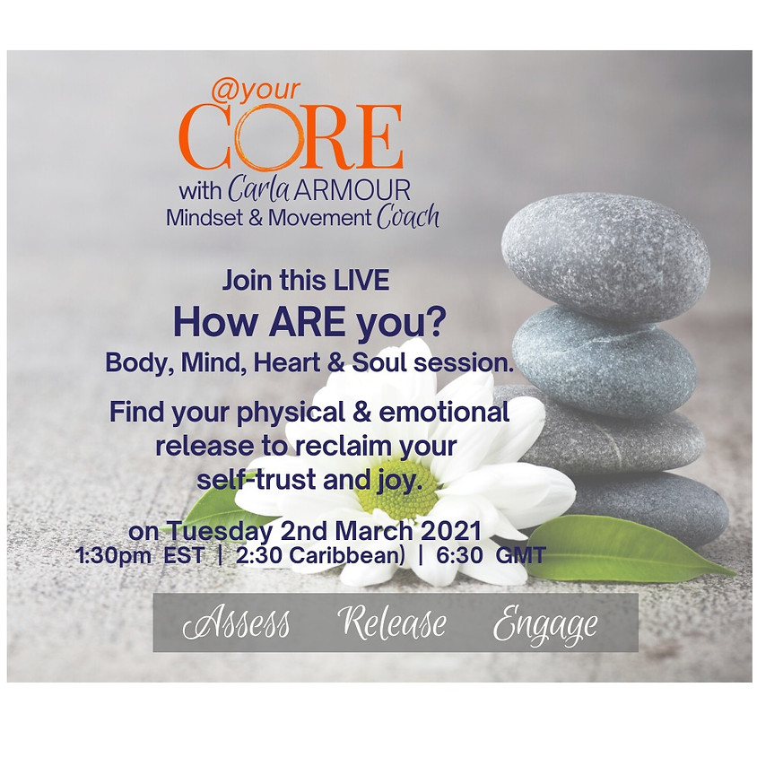 At Your CORE - How ARE You?