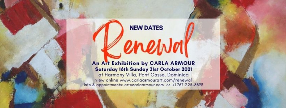 NEW DATES Renewal Art Exhibition by Carla Armour 2021.HDR.jpg