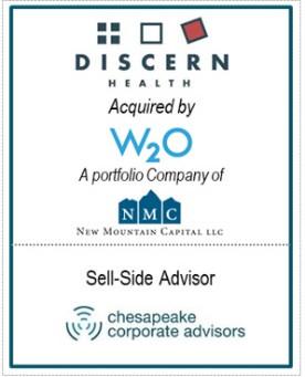 Chesapeake Corporate Advisors Serves as Exclusive Advisor to Discern Health in its sale to W2O