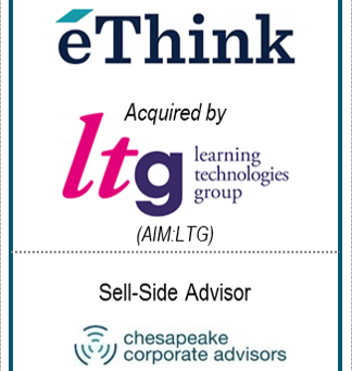 Chesapeake Corporate Advisors Serves as Exclusive Financial Advisor to eThink, in its sale to LTG