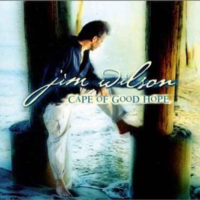 The Songs of Jim Wilson: The Cape of Good Hope Collection