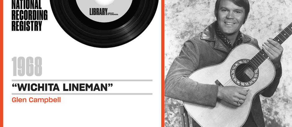 "Glen Campbell's Recording of Jimmy Webb's ""Wichita Lineman,"" - National Recording Registry"
