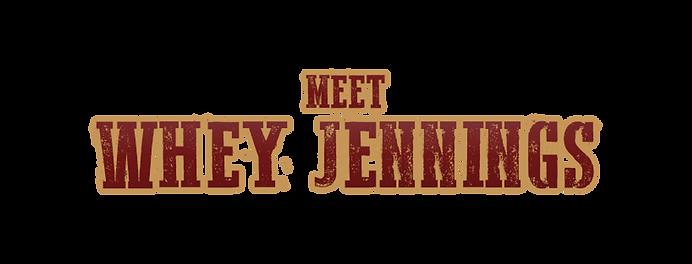 meet whey jennings.png