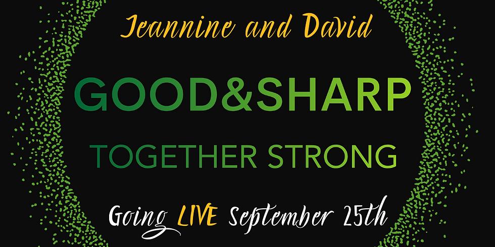 Good&Sharp Launch Party Livestream