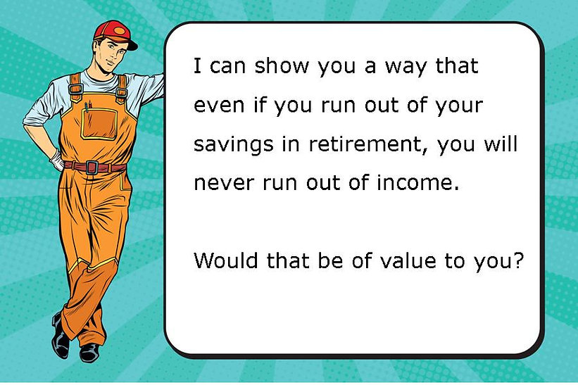 Man never running out of income using guaranteed lifetime income annuity