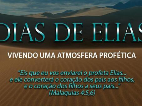 Dias de Elias – Vivendo uma Atmosfera Profética