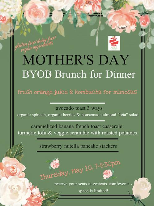 Mother's Day BYOB Dinner