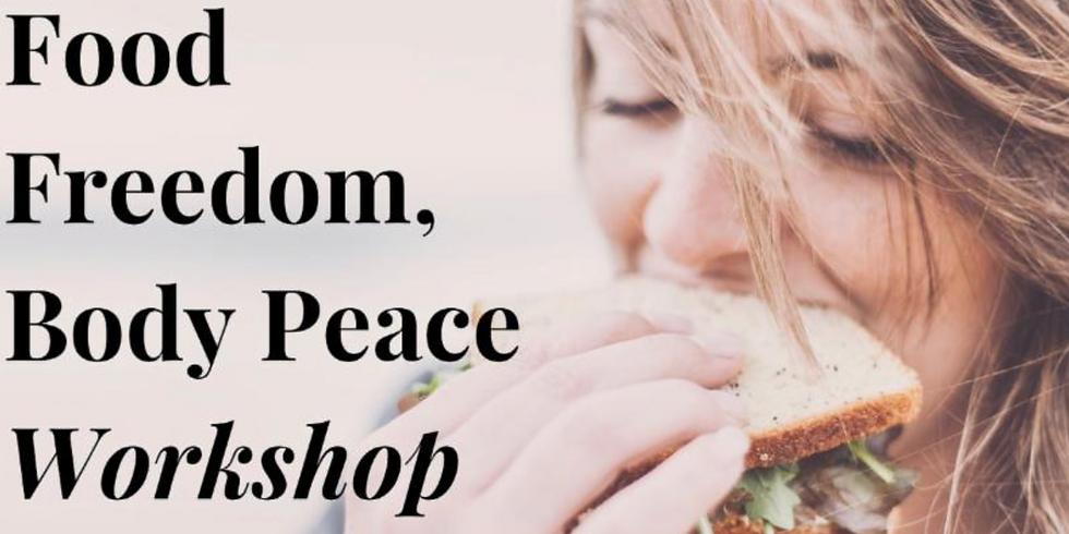 Food Freedom & Body Peace Workshop