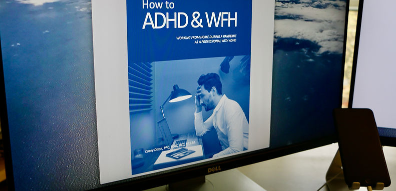 How to ADHD & Work From Home | Dixon Lif