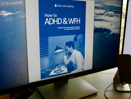 How to ADHD and Work-From-Home