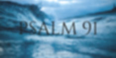 Psalm 91 FB Header.jpeg