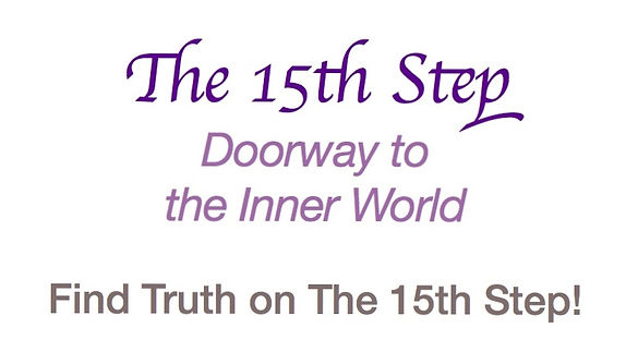 The 15th Step - Doorway to the Inner Wor