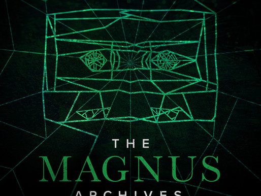 POP Archives Deep Thoughts: The Magnus Archives Series & Finale