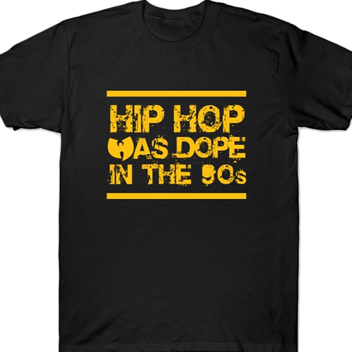 Hip-Hop Was Dope In the 90's