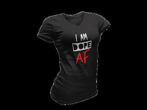 I Am Dope AF Ladies Tee