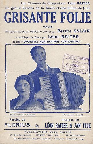 Berthe Sylva | Leon Raiter | Grisante Folie | Chanson