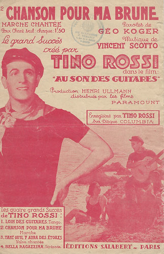 Tino Rossi | Vincent Scotto | Chanson pour ma brune | Chanson