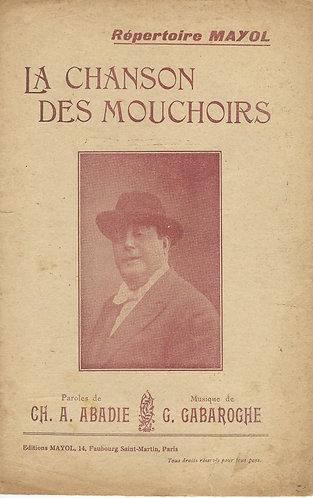 Gaston Gabaroche | Mayol | La chanson des mouchoirs | Chanson