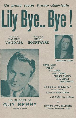 Guy Berry | Georgette Plana | Henri Bourtayre | Lily Bye Bye! | Chanson