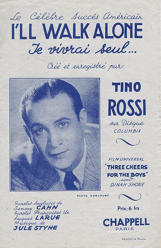 Tino Rossi | Jule Styne | Je vivrai seul | Chanson
