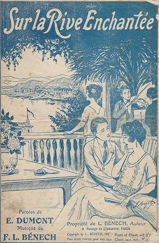 F.L. Benech   E. Dumont   Sur la Rive Enchantee   Chanson