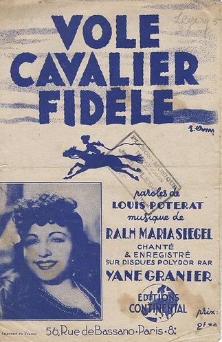 Yane Granier | Ralph Maria Siegel | Vole Cavalier Fidele | Chanson