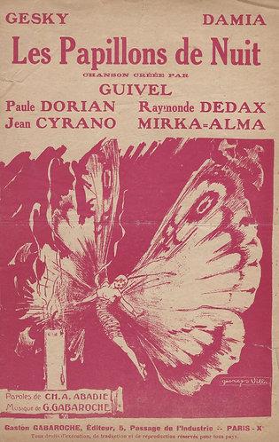 Damia | Jean Cyrano | Gaston Gabaroche | Les Papillons de Nuit | Chanson