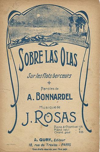 J. Rosas | Sobre las Olas | Sur les flots berceurs | Vocals