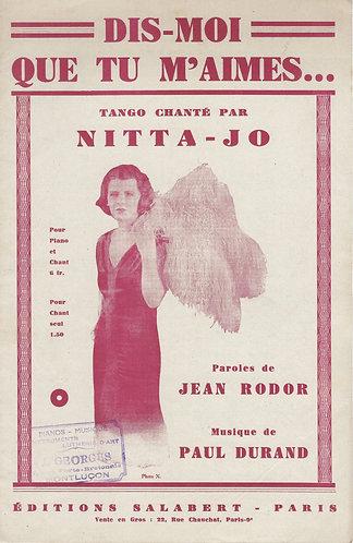 Nitta-Jo | Paul Durand | Dis Moi Que Tu M'Aimes | Chanson