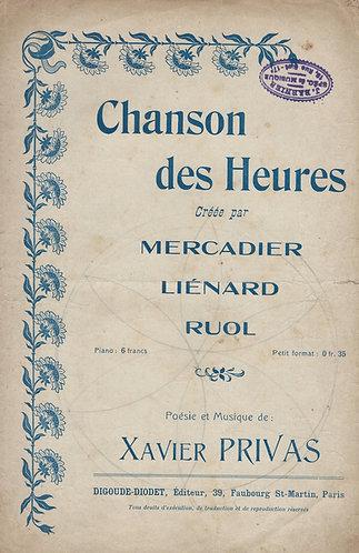 Mercadier   Xavier Privas   Chanson des Heures   Chanson