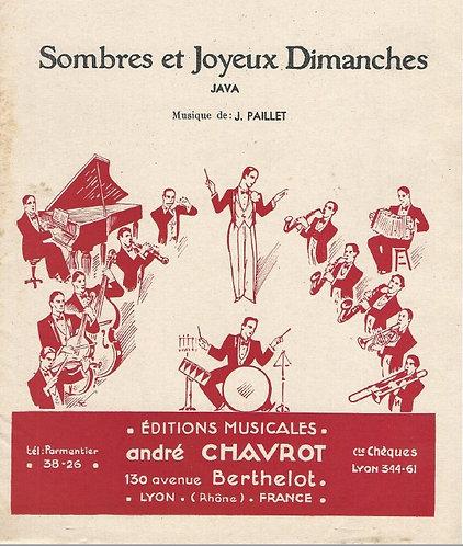 J. Paillet | Sombres et Joyeux Dimanches | Piano
