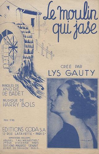 Lys Gauty | Harry Bols | Le moulin qui jase | Chanson