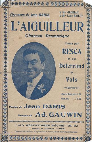 Ad. Gauwin | L'Aiguilleur | Chanson