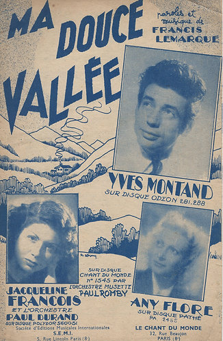 Yves Montand | Jacqueline Francois | Francis Lemarque | Ma douce Vallee