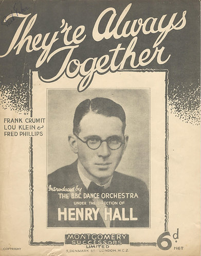 Henry Hall | Frank Crumit | They're Always Together | Piano | Vocals