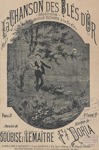 Marius Richard | F. Doria | La Chanson des Bles d'Or | Chanson