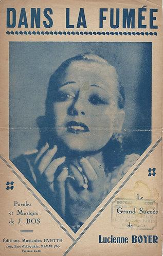 Lucienne Boyer | J. Bos | Dans la Fumee | Chanson
