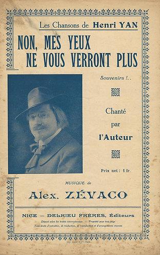 Alex. Zevaco | Henri Yan | Non, mes yeux ne vous verront plus | Piano | Vocals