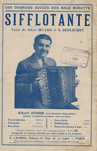 Albert Huard   S. Deplechin   Sifflotante   Piano   Accordion