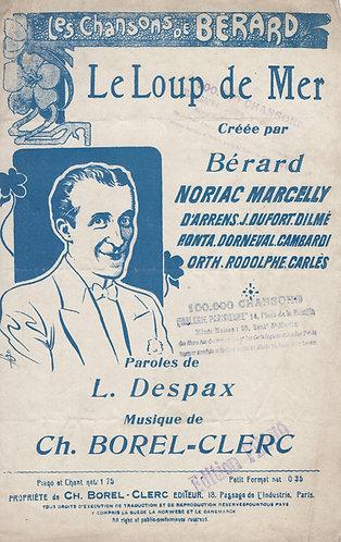 Ch. Borel-Clerc | Berard | Le Loup de Mer | Chanson