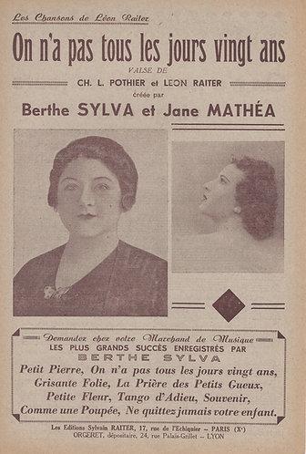 Berthe Sylva | Leon Raiter | On n'a pas tous les jours vingt ans | Chanson