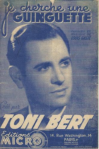 Toni Bert | Louis Gaste | Je cherche une guingette | Vocals
