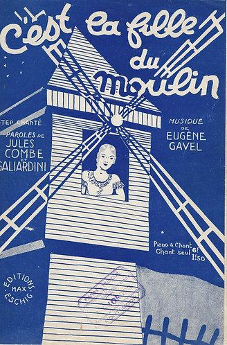 Eugene Gavel   C'est la fille du moulin   Chanson