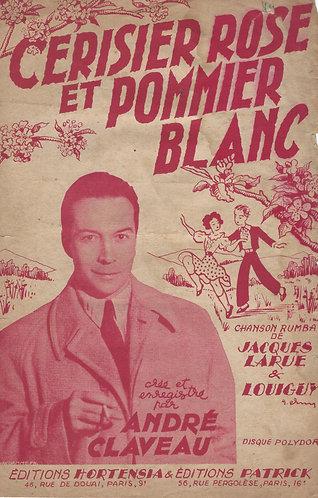 Andre Claveau   Louiguy   Cerisier Rose et Pommier Blanc   Chanson